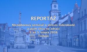 Reportáž - Mezioborový seminář o střevní mikrobiotě a jejím vlivu na zdraví